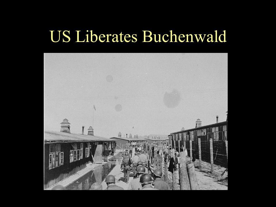 US Liberates Buchenwald