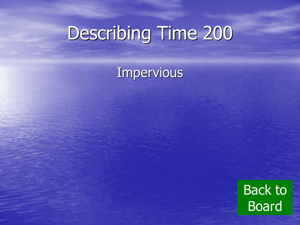 Describing Time 200 Impervious Back to Board