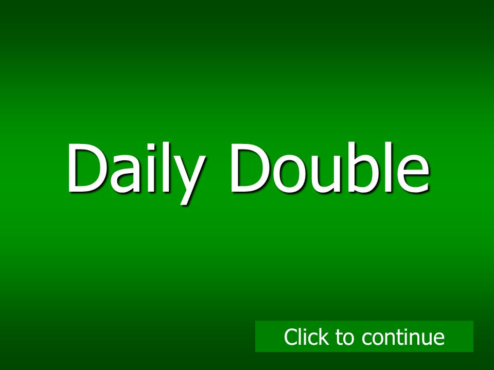 Daily Double Click to continue