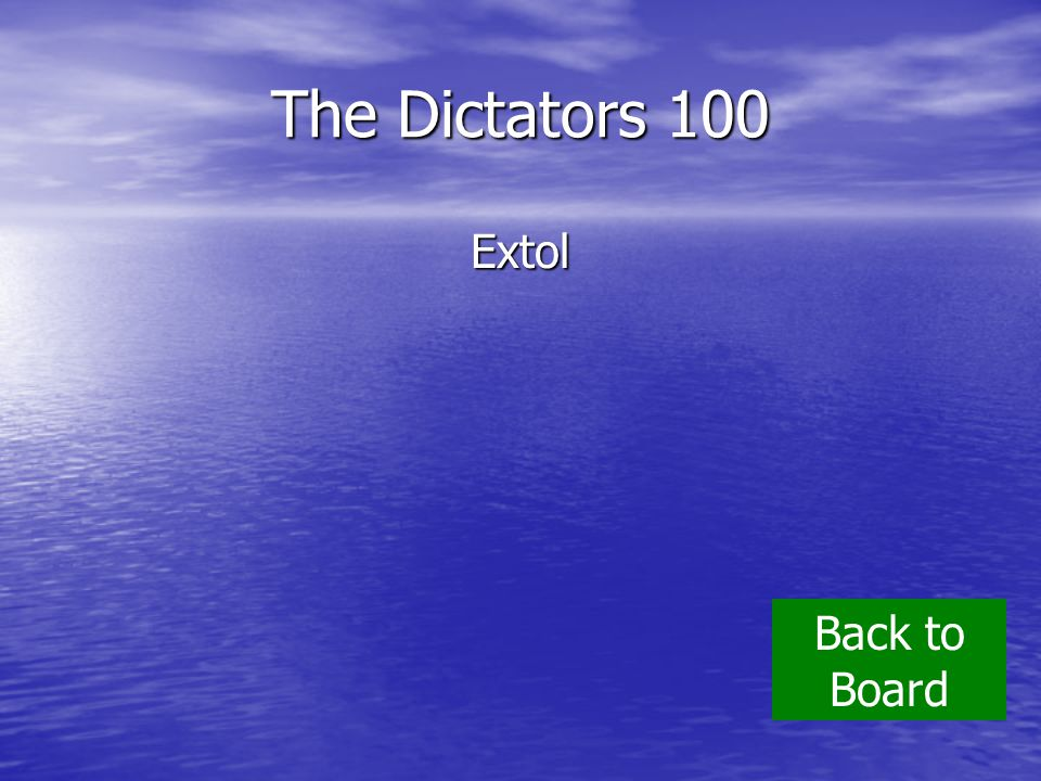 The Dictators 100 Extol Back to Board