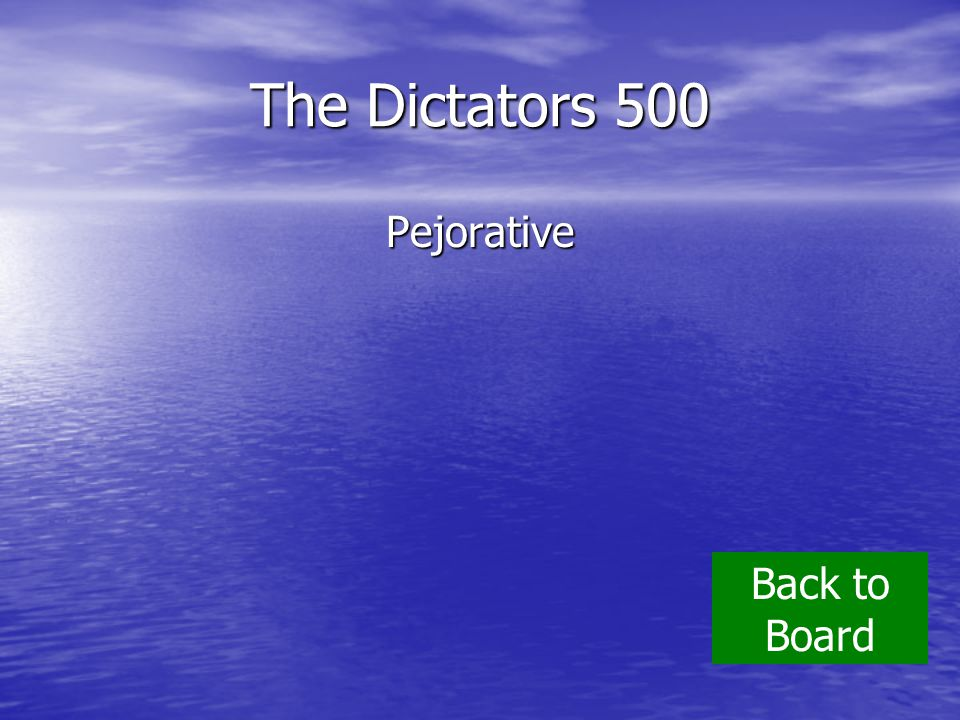 The Dictators 500 Pejorative Back to Board