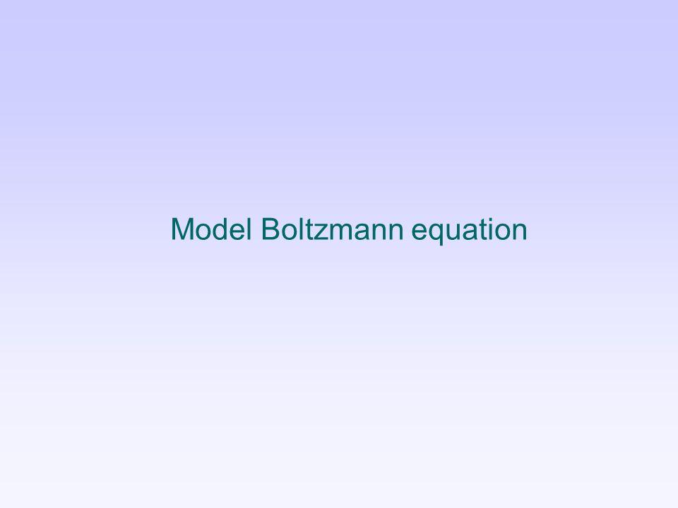 Model Boltzmann equation