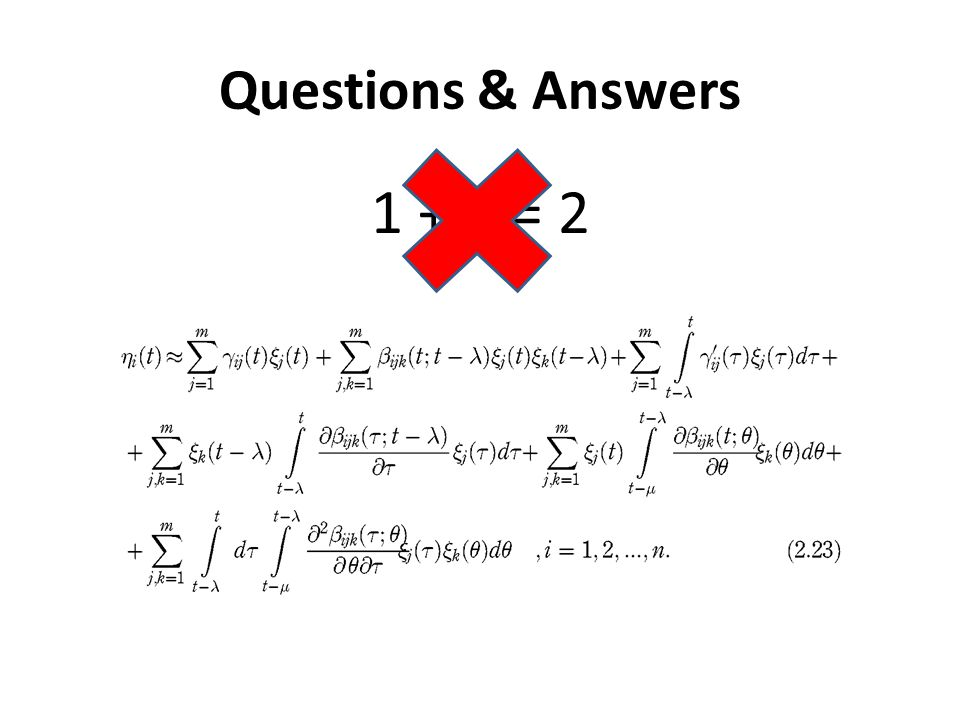 Questions & Answers 1 + 1 = 2
