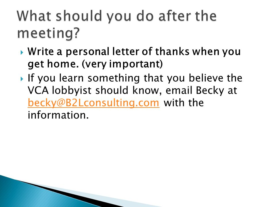  Write a personal letter of thanks when you get home.