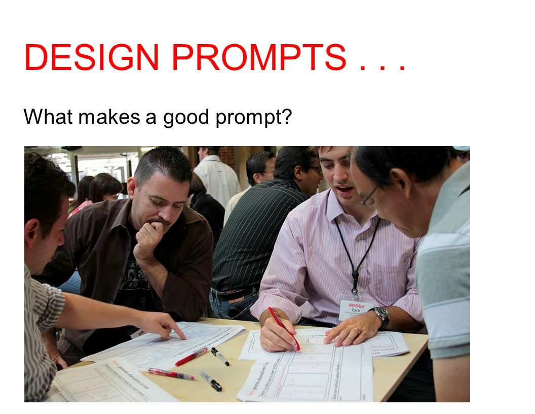 DESIGN PROMPTS... What makes a good prompt