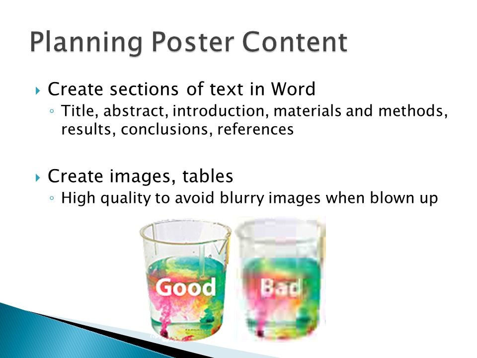  Create sections of text in Word ◦ Title, abstract, introduction, materials and methods, results, conclusions, references  Create images, tables ◦ H