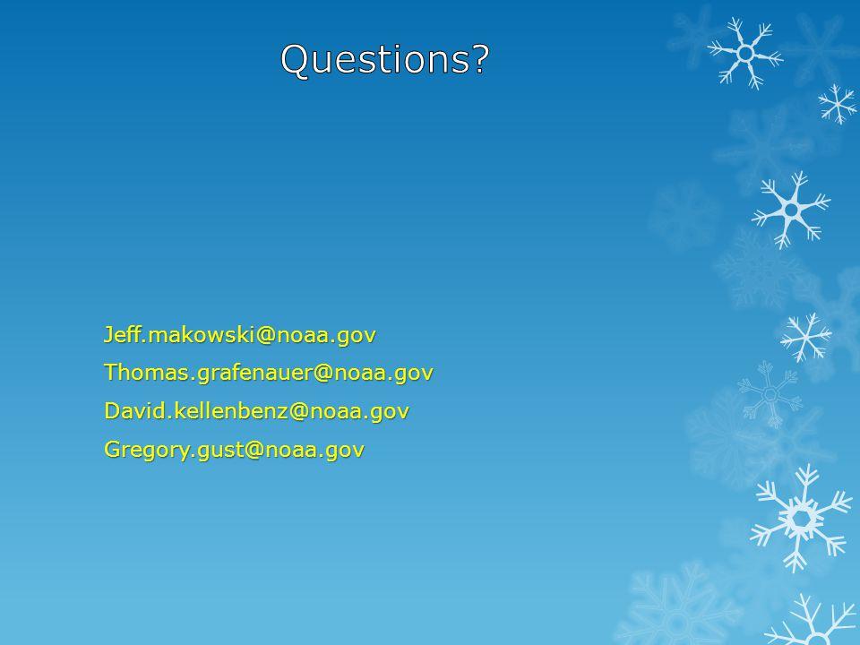 Jeff.makowski@noaa.govThomas.grafenauer@noaa.govDavid.kellenbenz@noaa.govGregory.gust@noaa.gov