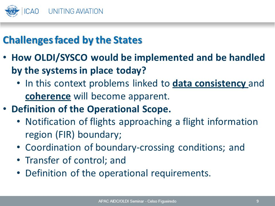 9 Challenges faced by the States How OLDI/SYSCO would be implemented and be handled by the systems in place today.
