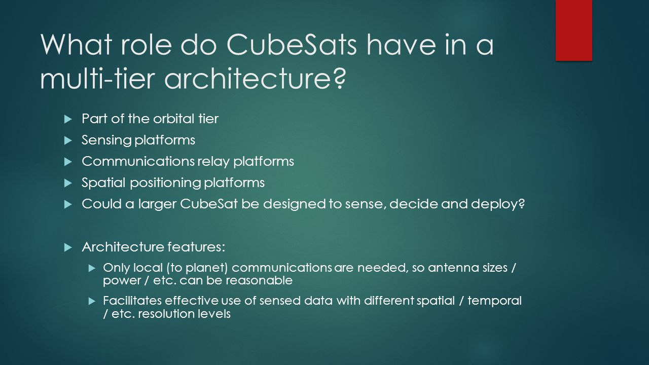 What role do CubeSats have in a multi-tier architecture.