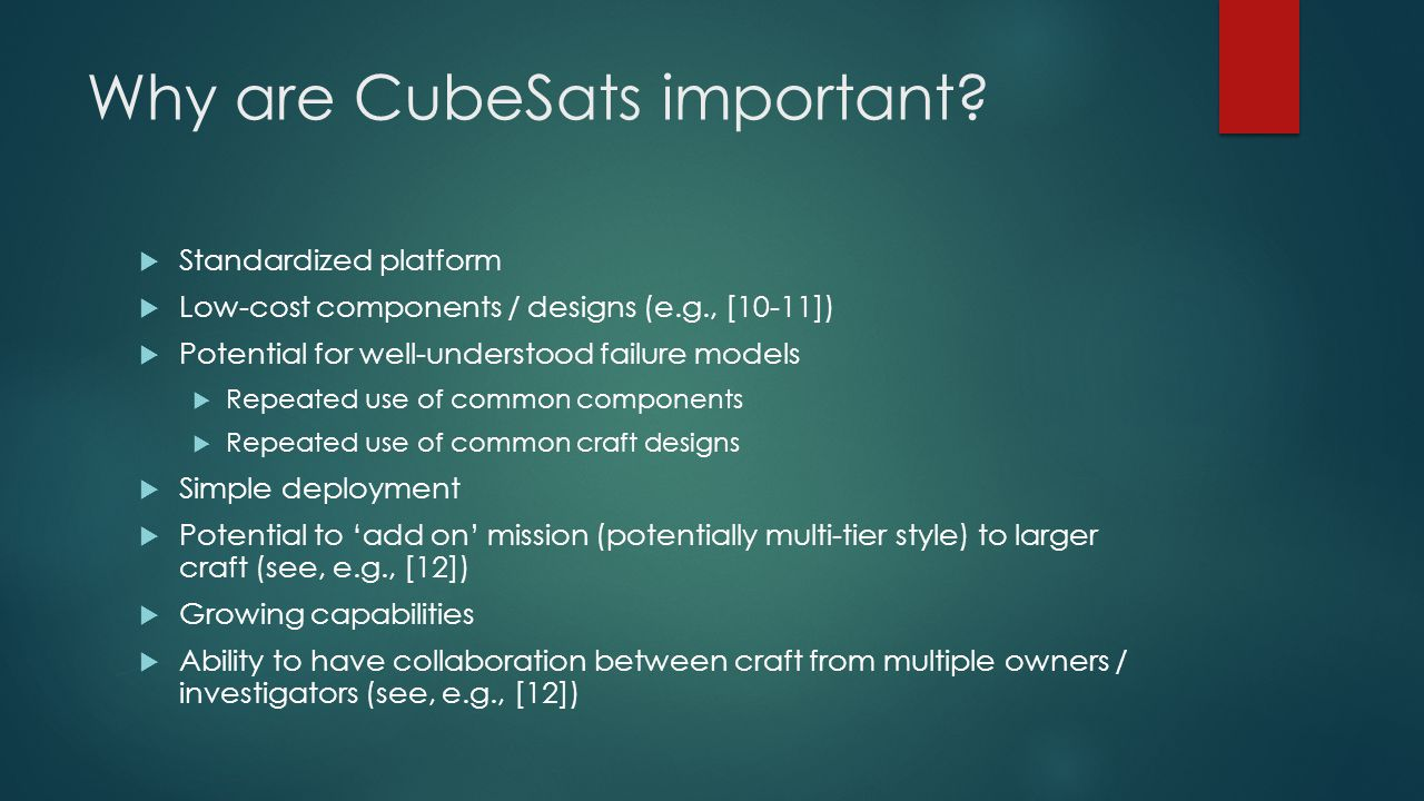 Why are CubeSats important.