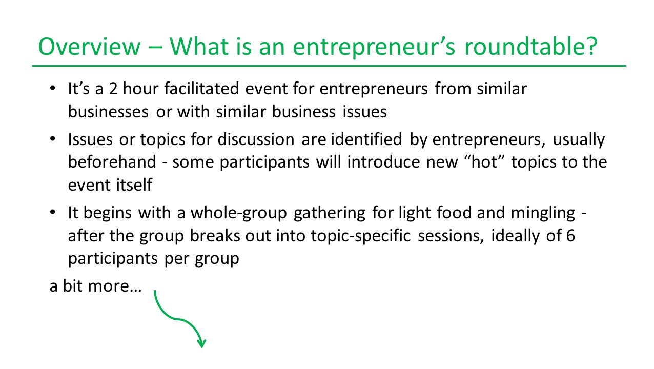 Overview – What is an entrepreneur's roundtable.