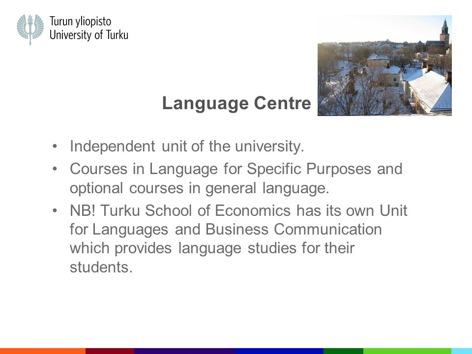 Wanted: Language Tutors Language Centre is looking for students to work as language tutors Language tutors work in our language courses: Tell about their home country and culture, help with pronunciation, conversation practice etc.