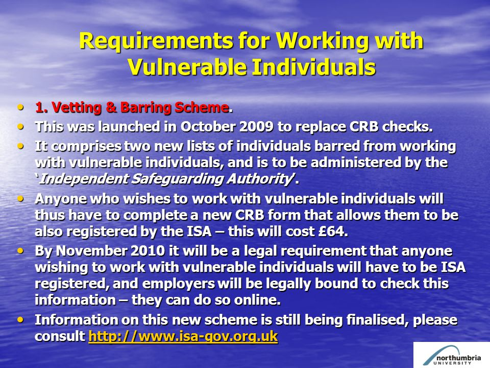 Requirements for Working with Vulnerable Individuals 1.