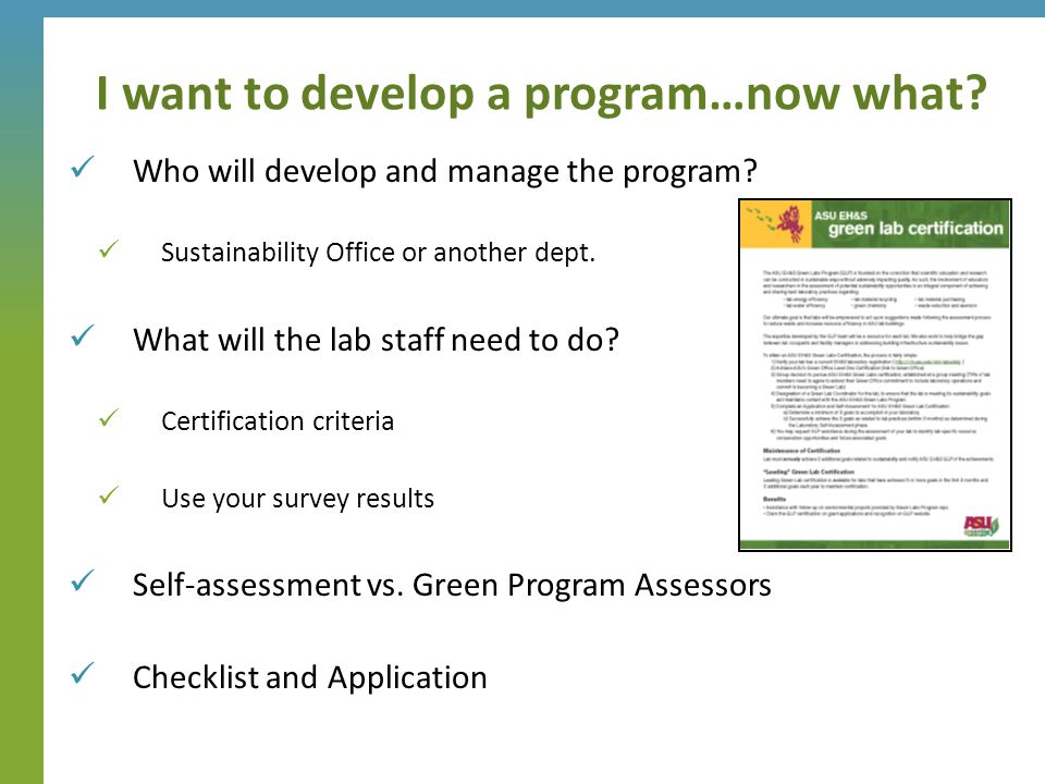 Who will develop and manage the program. Sustainability Office or another dept.
