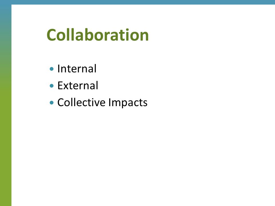 Internal External Collective Impacts Collaboration