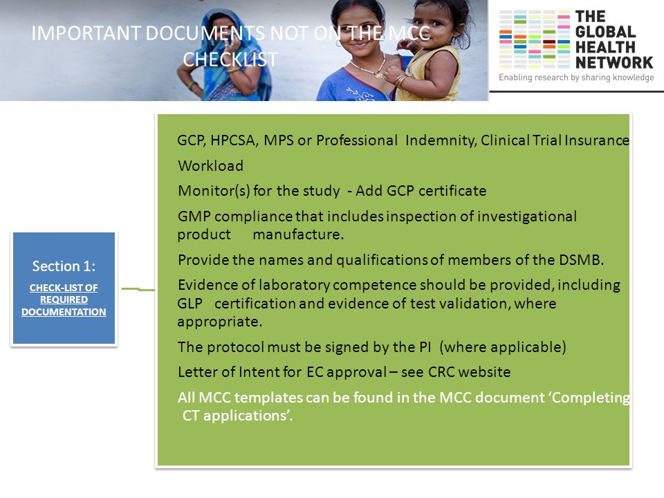 Section 1: CHECK-LIST OF REQUIRED DOCUMENTATION GCP, HPCSA, MPS or Professional Indemnity, Clinical Trial Insurance Workload Monitor(s) for the study - Add GCP certificate GMP compliance that includes inspection of investigational product manufacture.