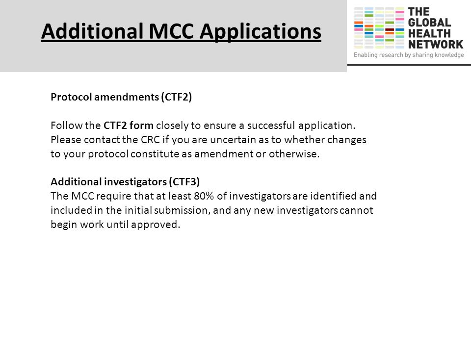 Protocol amendments (CTF2) Follow the CTF2 form closely to ensure a successful application. Please contact the CRC if you are uncertain as to whether