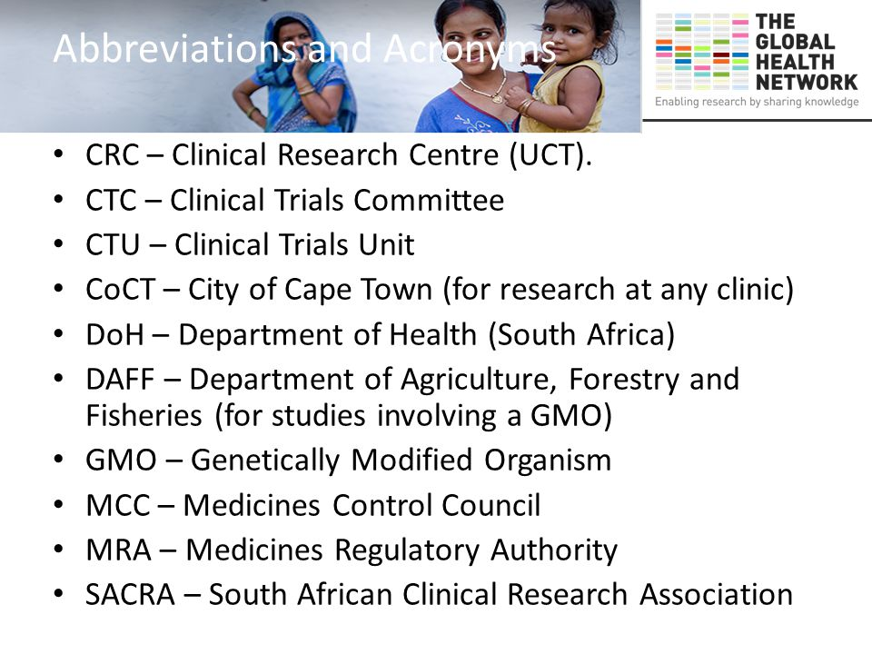 Abbreviations and Acronyms CRC – Clinical Research Centre (UCT). CTC – Clinical Trials Committee CTU – Clinical Trials Unit CoCT – City of Cape Town (