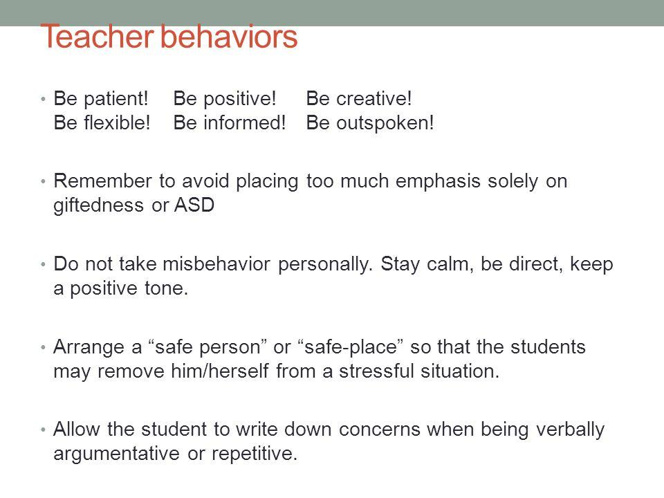 Teacher Behaviors, cont.Model and teach social skills.