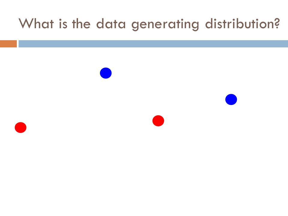 What is the data generating distribution