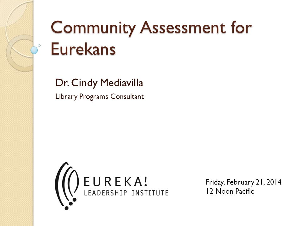Common assessment mistakes and how to avoid Not knowing the target population well enough beforehand Biased instruments/techniques Focus on library and on not the community Ignored non-users