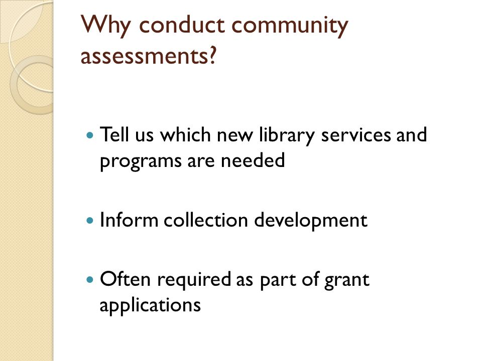 Why grants require needs statements Grants should always be written to resolve a problem Funders want to provide services to meet community needs