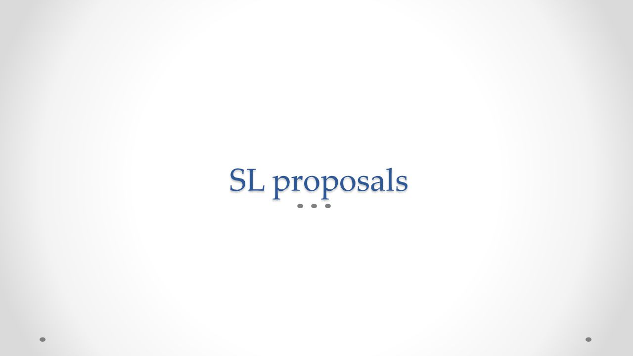 SL proposals