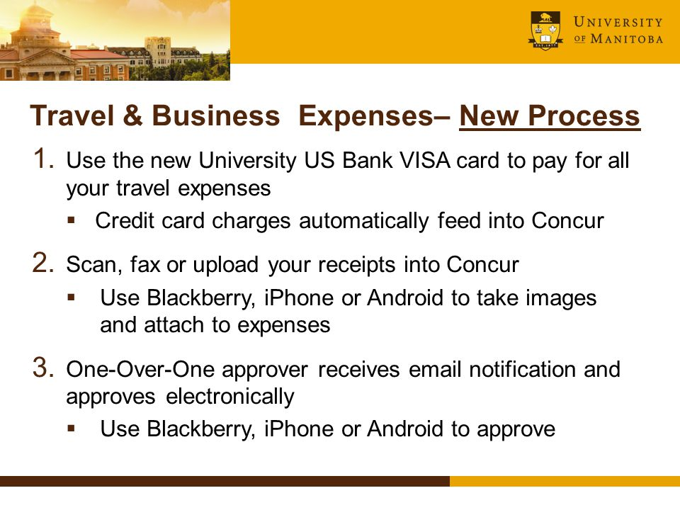 Travel & Business Expenses– New Process 1.