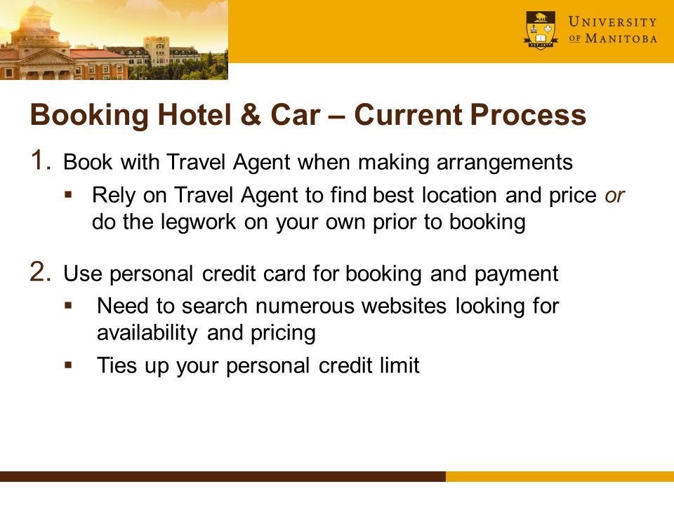 Booking Hotel & Car – Current Process 1.