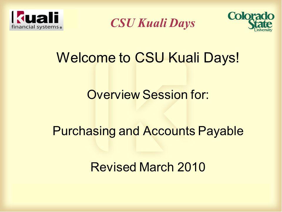 CSU Kuali Days Welcome to CSU Kuali Days.
