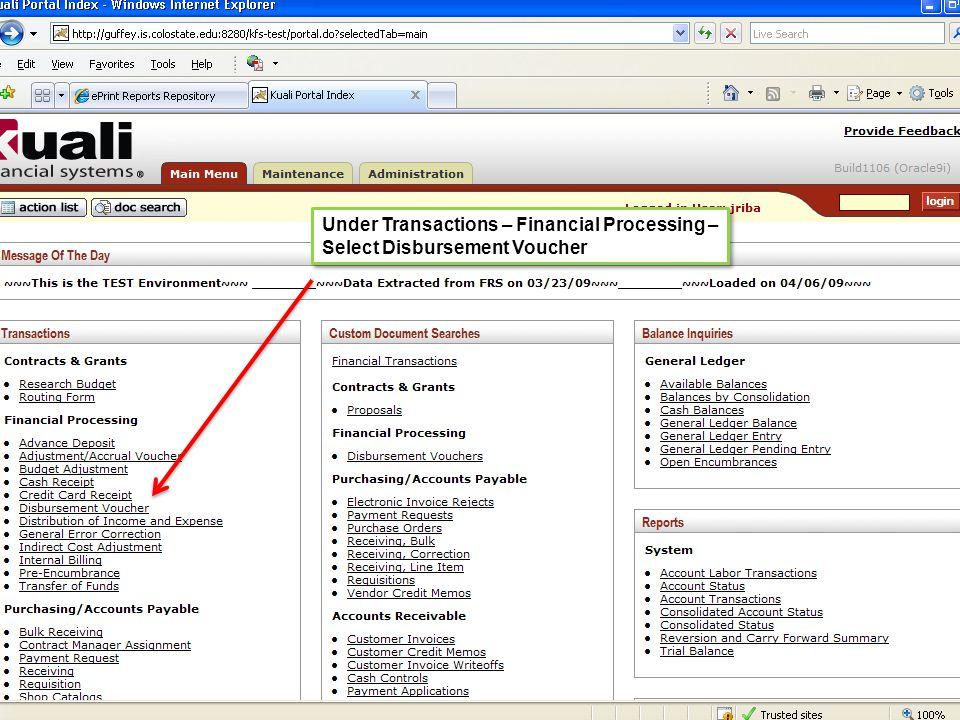 Under Transactions – Financial Processing – Select Disbursement Voucher