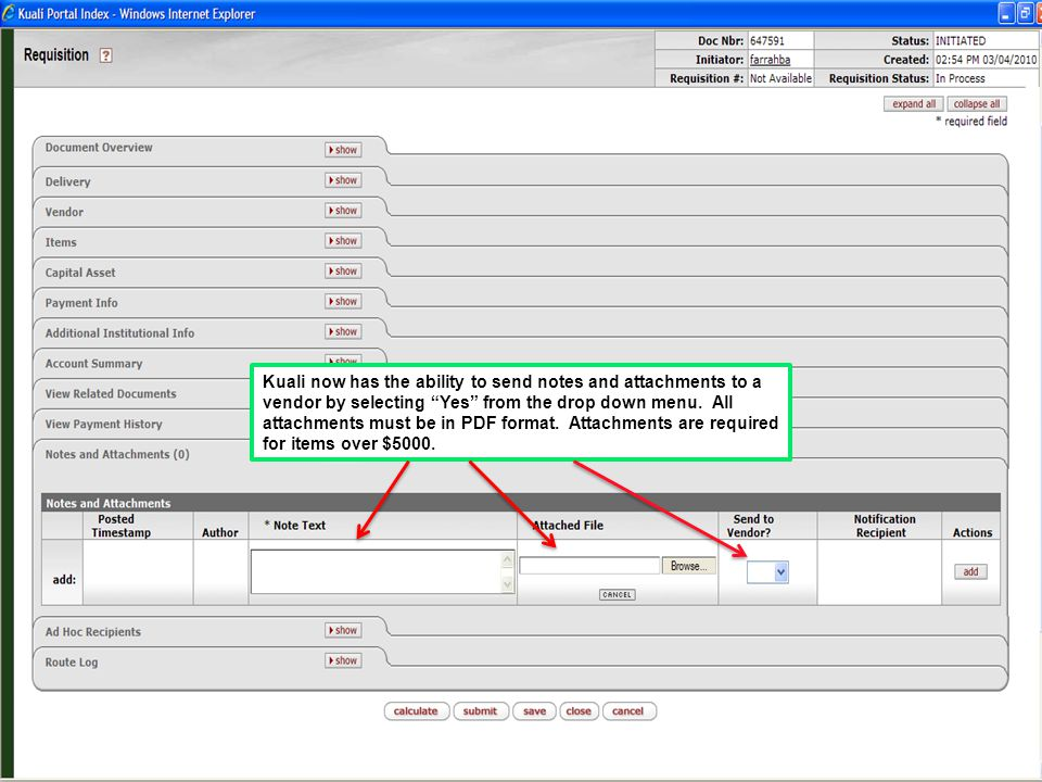 Kuali now has the ability to send notes and attachments to a vendor by selecting Yes from the drop down menu.