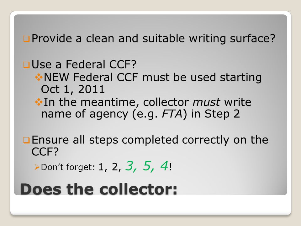 Does the collector:  Provide a clean and suitable writing surface.