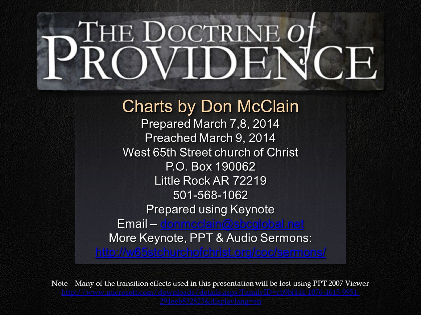 Charts by Don McClain Prepared March 7,8, 2014 Preached March 9, 2014 West 65th Street church of Christ P.O.