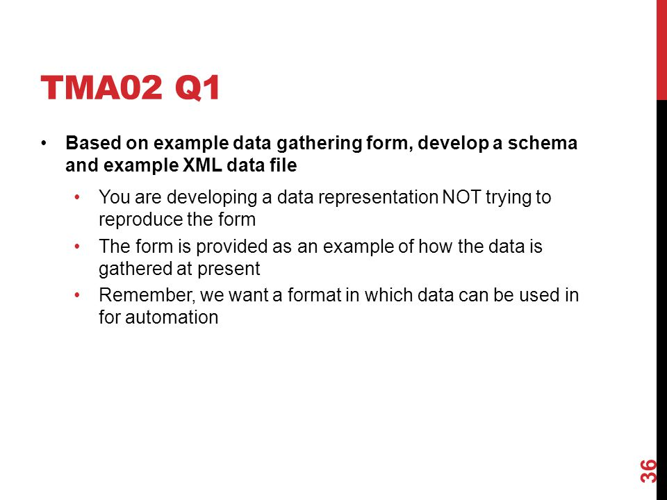 TMA02 Q1 Based on example data gathering form, develop a schema and example XML data file You are developing a data representation NOT trying to repro