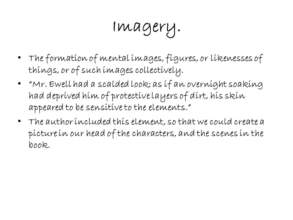 Imagery.