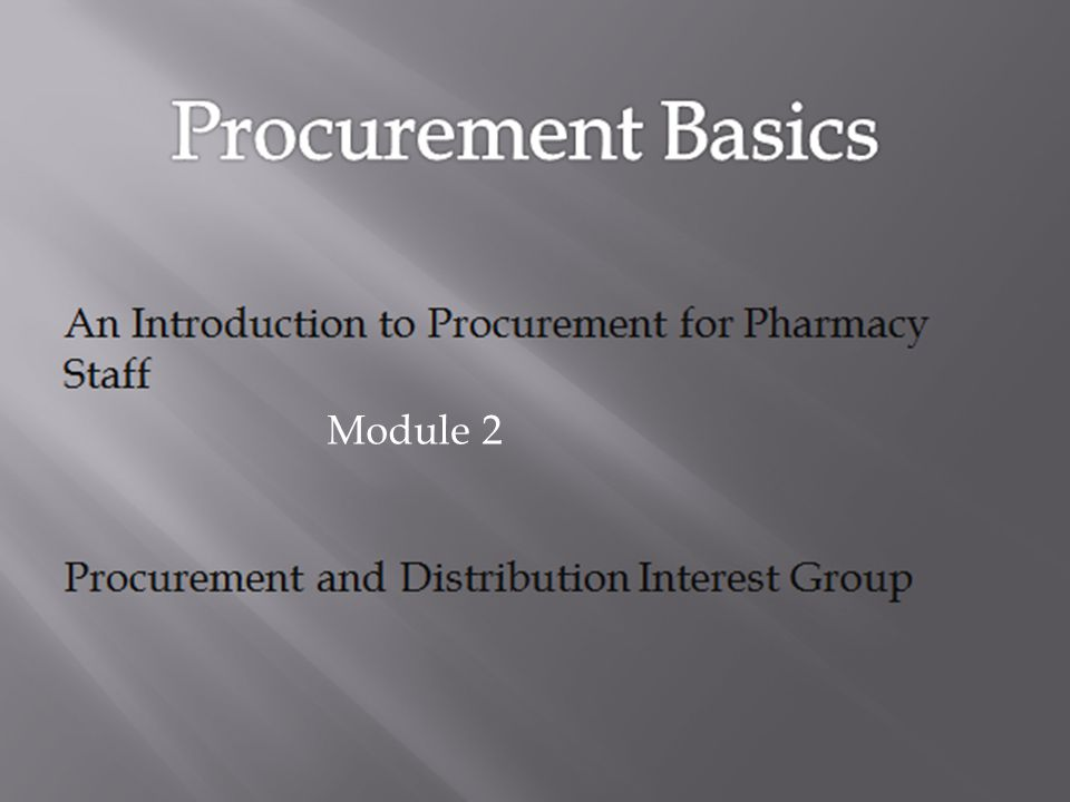 Questions 1.List the training options available in pharmacy procurement.