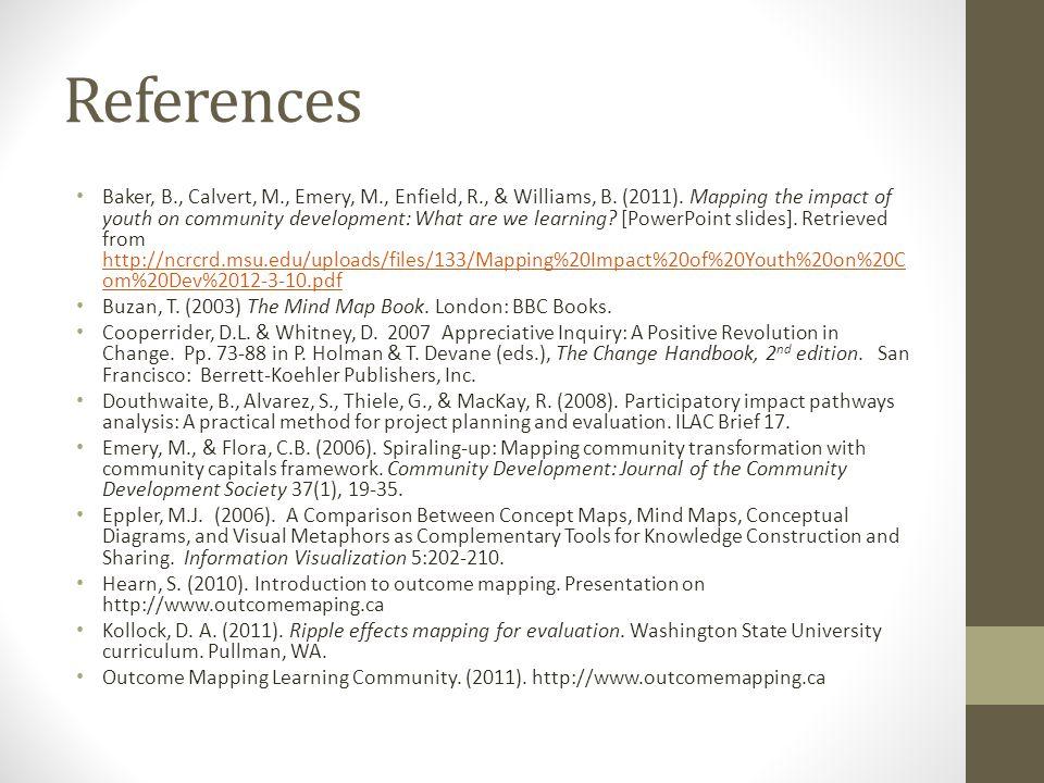 References Baker, B., Calvert, M., Emery, M., Enfield, R., & Williams, B.