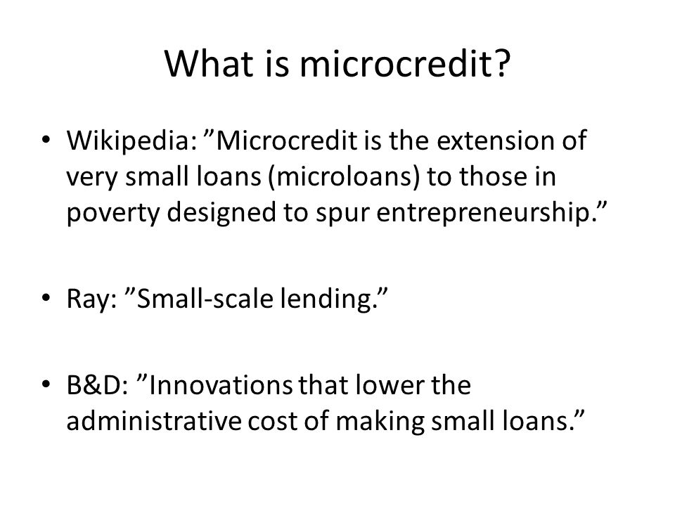 What is microcredit.