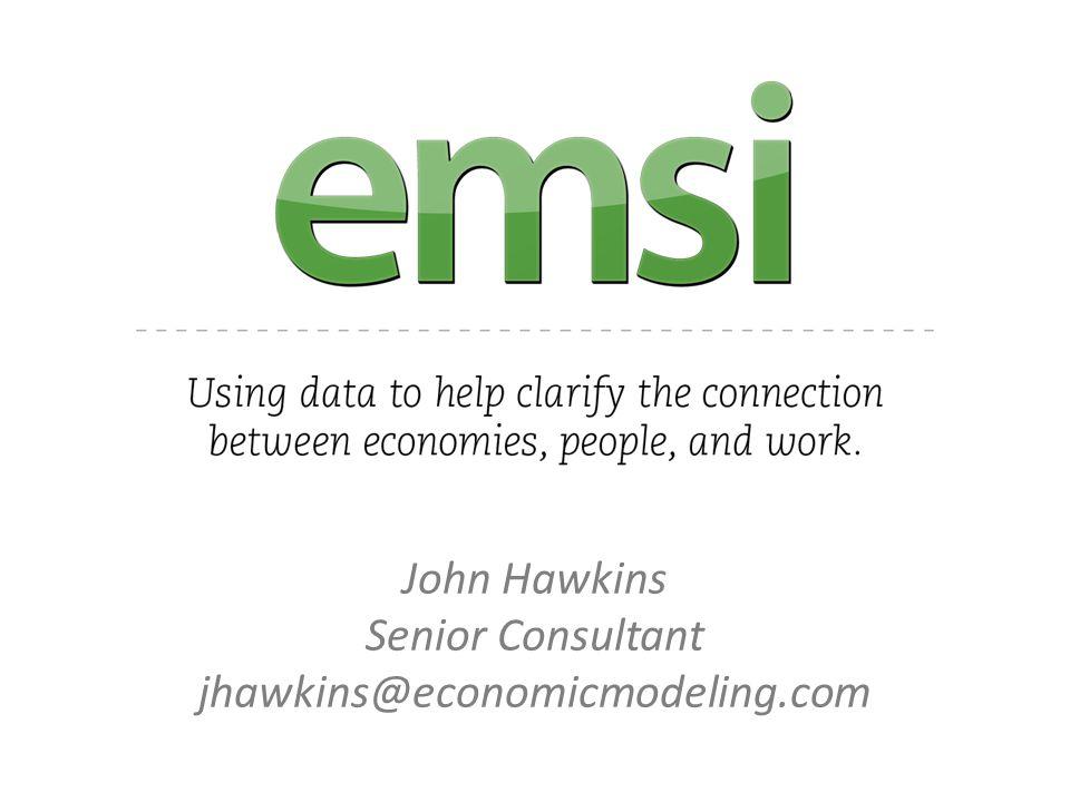 John Hawkins Senior Consultant jhawkins@economicmodeling.com