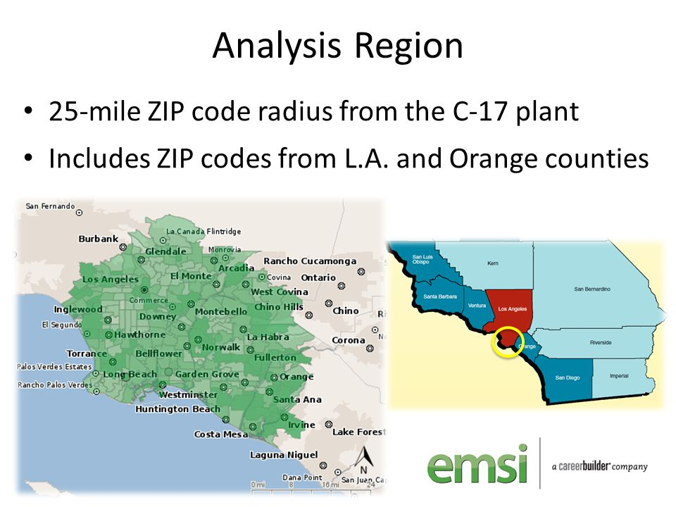 Analysis Region 25-mile ZIP code radius from the C-17 plant Includes ZIP codes from L.A. and Orange counties