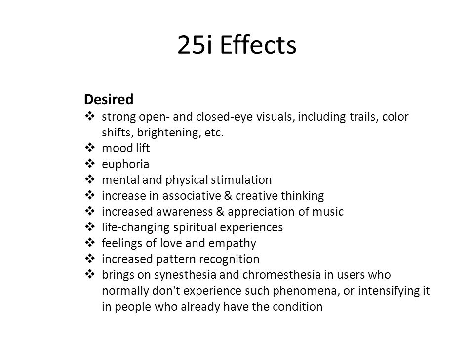 25i Effects Desired  strong open- and closed-eye visuals, including trails, color shifts, brightening, etc.