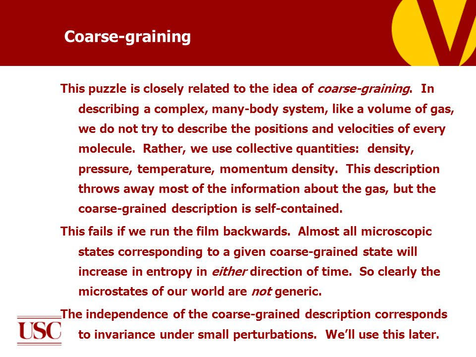 Coarse-graining This puzzle is closely related to the idea of coarse-graining.