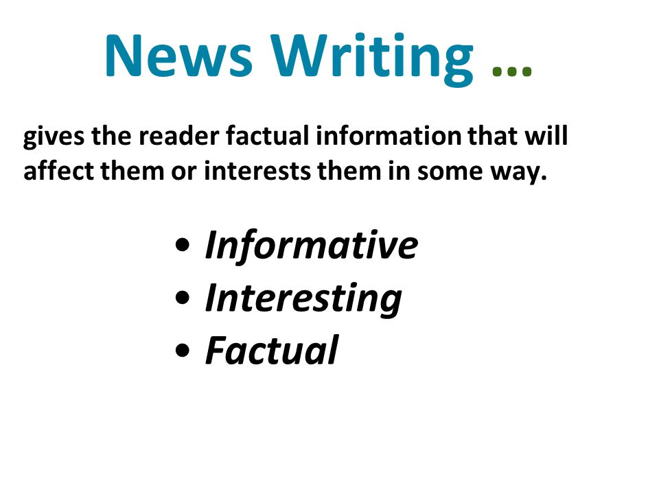News provides readers with all of the five W's and H, usually in the lead or near the top of the story.