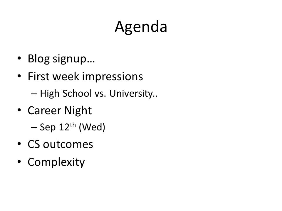 Agenda Blog signup… First week impressions – High School vs.