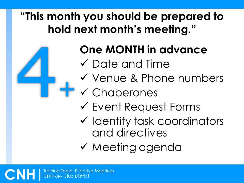 Training Topic: Effective Meetings CNH Key Club District CNH | Agendas