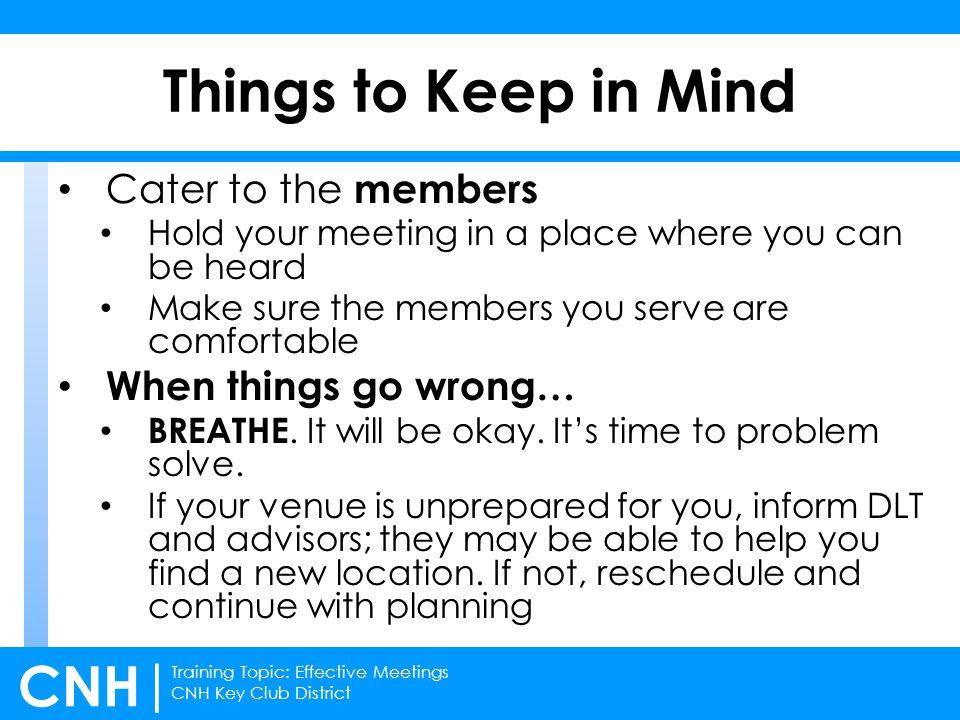 Training Topic: Effective Meetings CNH Key Club District CNH | Utilizing Task Coordinators