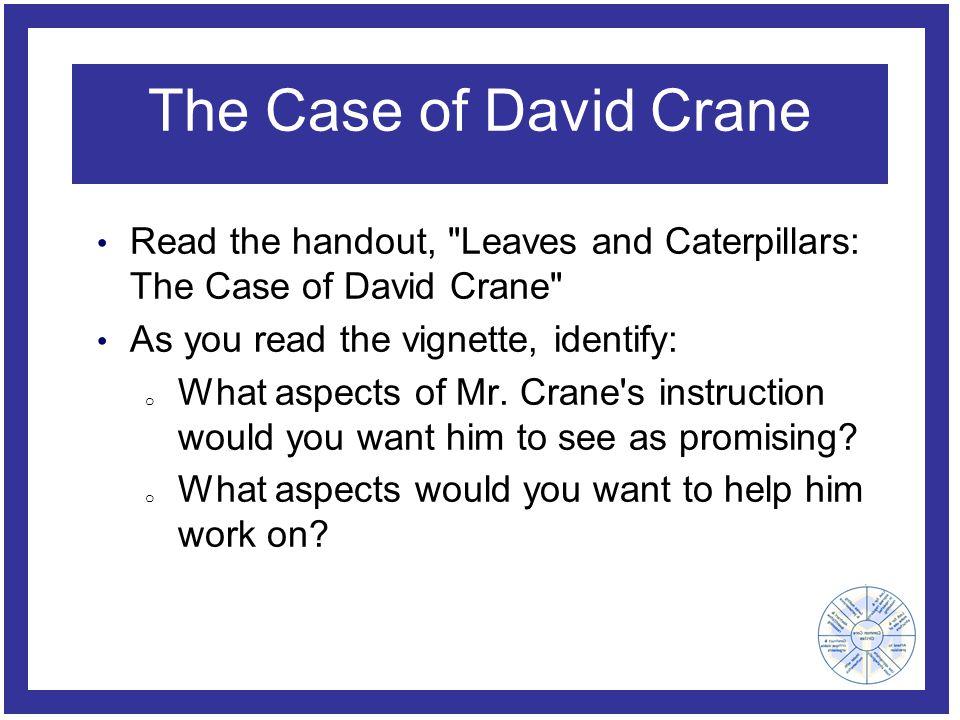 The Case of David Crane Read the handout,