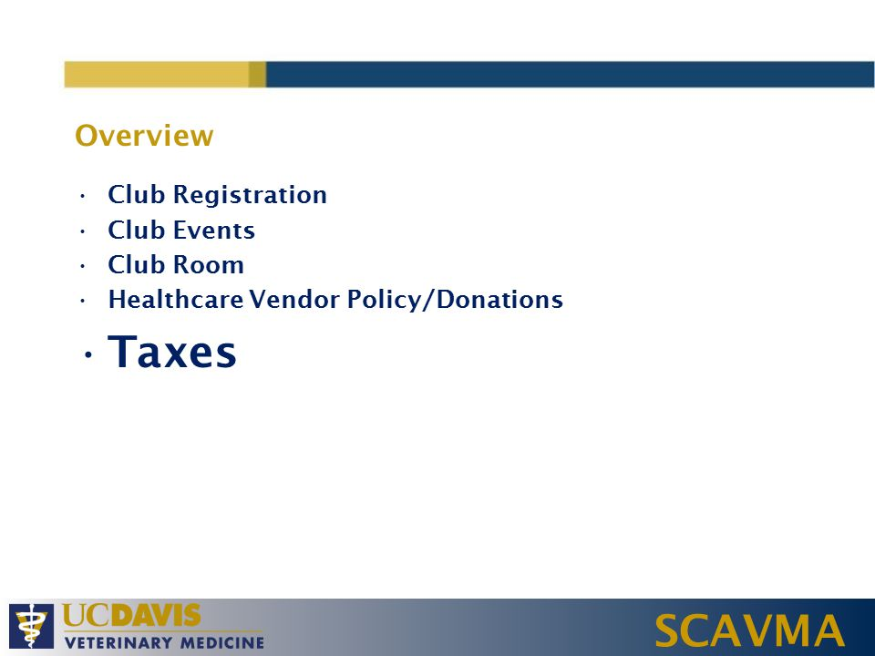 SCAVMA Overview Club Registration Club Events Club Room Healthcare Vendor Policy/Donations Taxes