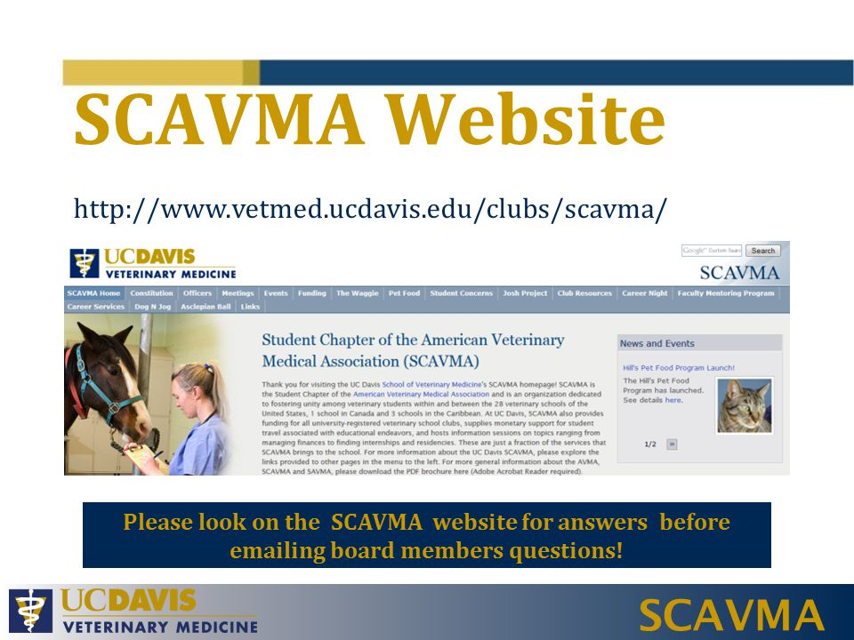 SCAVMA Overview C lub Registration C lub Events V eterinary Practice Act L iability Waiver I nsurance F acility Reservations G oogle Calendar S CAVMA Funding F undraising C E/W-9 E mail etiquette C lub Room H ealthcare Vendor Policy/Donations T axes